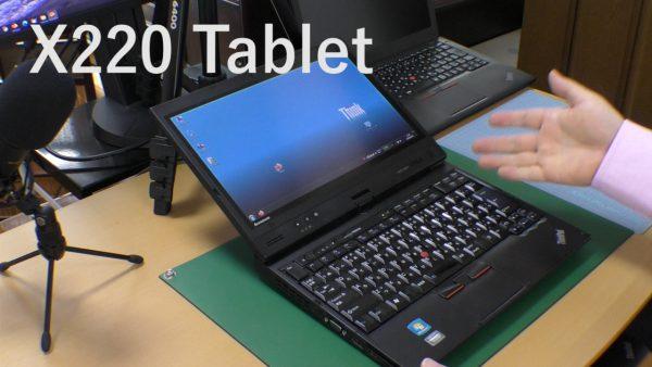 X220 Tabletが1台